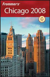 BARNES & NOBLE  Frommers Chicago 2008 by Elizabeth Canning Blackwell