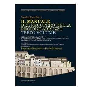 Manuale del recupero della regione Abruzzo. Nei borghi terremotati il