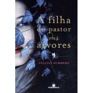 Filha do Pastor das Arvores  Vol. 1 (Em Portugues do
