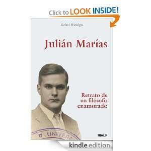 Julián Marías (Spanish Edition): Rafael Hidalgo, Ediciones Rialp