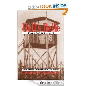 Hells Belle: From a B 17 to Stalag 17B; Based on the Memoirs of