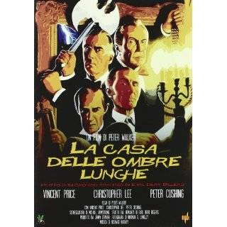La Casa dalle Lunghe Ombre ~ Christopher Lee, Peter Cushing, Vincent