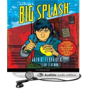 The Big Splash (Audible Audio Edition): Jack D. Ferraiolo, Sean