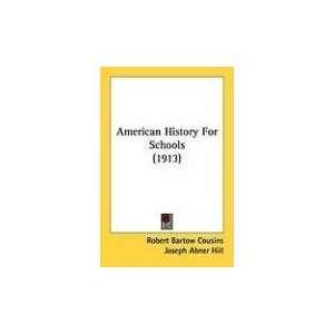 1913) (9781436765619) Robert Bartow Cousins, Joseph Abner Hill Books