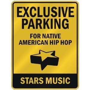 NATIVE AMERICAN HIP HOP STARS  PARKING SIGN MUSIC