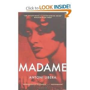 Madame (9781841955209) Antoni Libera, Agnieszka Kolakowska Books