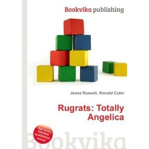 Rugrats Totally Angelica Ronald Cohn Jesse Russell Books