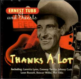 Ernest Tubb and Guests Thanks A Lot 1995 CD