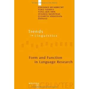 Form and Function in Language Research: Papers in Honour of Christian