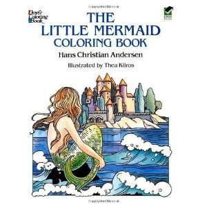 The Little Mermaid Coloring Book (Dover Classic Stories Coloring Book