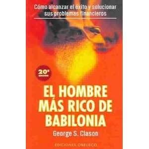 El Hombre Mas Rico De Babilonia / The Richest man in