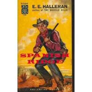 Spanish Ridge [Ballantine Books #219] E.E. Halleran Books