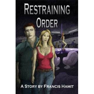 Restraining Order by Francis Hamit and Maria Fernanda Delgado (Sep 4
