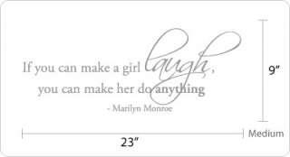 If you can make a girl laugh  Marilyn Monroe Wall Decal