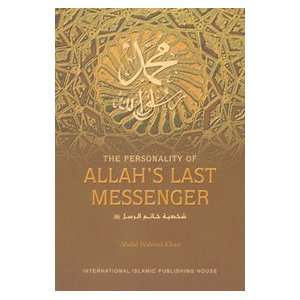 of Allahs Last Messenger (9789960991580): Abdul Waheed Khan: Books