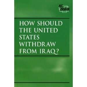 States Withdraw from Iraq? (9780737723229): Neal J. Pozner: Books