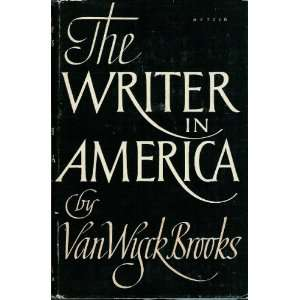 Writer in America Van Myck Brooks Books