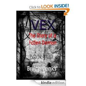 VEX The Diary of a Fallen Demon Book Two Bruce Jenks