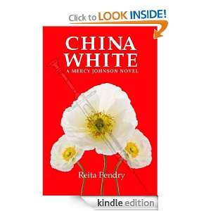 China White (A Mercy Johnson Novel): Reita Pendry:  Kindle