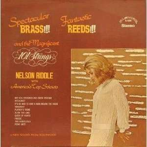 Brass, Reeds and Strings: 101 Strings and Nelson Riddle: Music