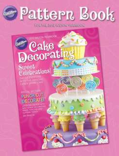 Wilton Cake Decorating Book   Pattern Book From 2012 Yearbook (English