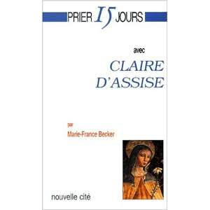 claire dassise (French Edition) (9782853133920): Marie France Becker