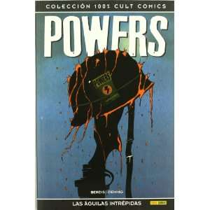 Powers: las Aguilas Intrepidas (9788498856248): Books