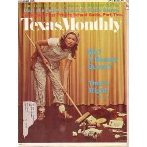 Texas Monthly Magazine   Me? A Beauty Queen?   The Trial
