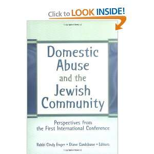 Domestic Abuse And The Jewish Community: Perspectives From The First