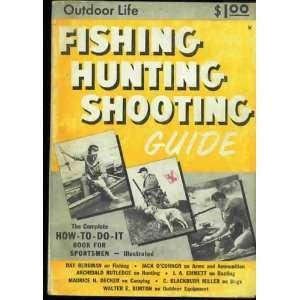 Hunting Fishing Shooting Guide Sportsmans Encyclopedia Outdoor Life