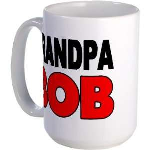 GRANDPA BOB Funny Large Mug by CafePress: Kitchen & Dining