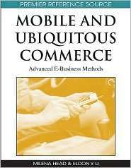 Mobile And Ubiquitous Commerce, (1605663662), Milena Head, Textbooks