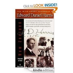 The Missionary Journals of Edward Daniel Harris: Mark F. Harris
