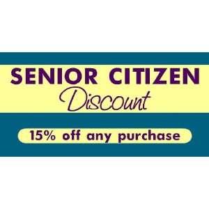 3x6 Vinyl Banner   Senior Citizen Discount: Everything Else