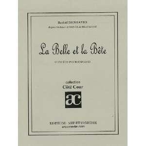 bête ; comédie pour enfants (9782844220219): Rodolf Deshayes: Books