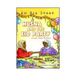 Husna and the Eid Party: Fawzia Gilani Williams: Books