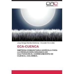 ) Jorge Enrique Garnica Contreras, Alexander Hernandez Books