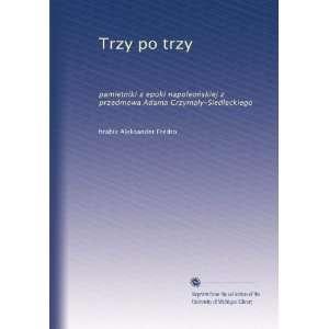 Adama Crzymaly Siedleckiego (Polish Edition) Aleksander Fredro Books