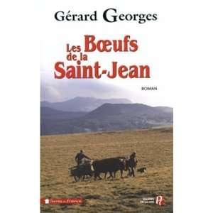 : les boeufs de la saint jean (9782258064850): Gérard Georges: Books