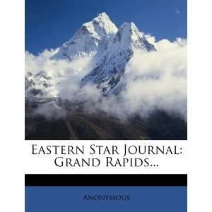 Star Journal: Grand Rapids (9781278980638): Anonymous: Books