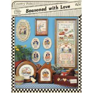 Seasoned with Love   Cross Stitch (Jeremiah Junction): various: Books