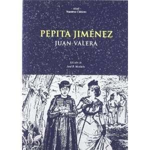 Pepita Jimenez (Nuestros clasicos) (Spanish Edition
