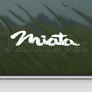 Miata Decal Car Truck Bumper Window Vinyl Sticker
