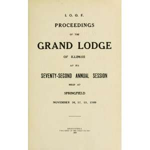 Independent Order Of Odd Fellows. Grand Lodge Of Illinois Books
