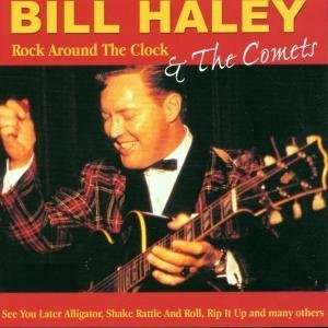 Rock Around the Clock Bill Haley, Comets Music