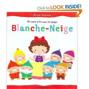 Comptes a Lire Avec Les Doigts: Blanche Neige (French