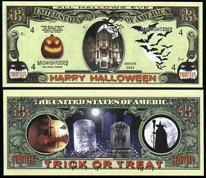 HALLOWEEN 13 DOLLAR, HAUNTED HOUSE BILL  Lot of 2 Bills