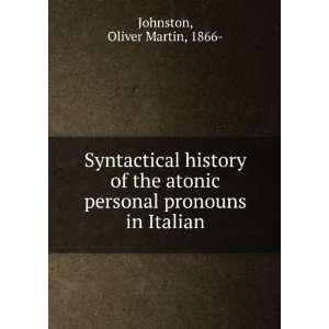 personal pronouns in Italian Oliver Martin, 1866  Johnston Books