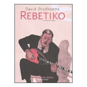 Rebetiko. La mala erba (9788876181870) David Prudhomme Books