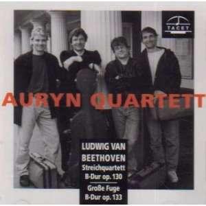 op 133 (Tacet): L.V. Beethoven, Auryn Quartet, Auryn Quartett: Music